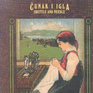 Čunak i igla - shuttle and needle