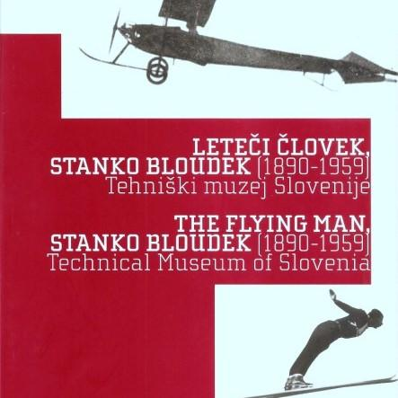 In 2009, the exhibition Flying Man, Stanko Bloudek (1890-1959) marked the 50th anniversary of the death of Stanko Bloudek, aviation pioneer, constructor, inventor, versatile athlete and builder. Bloudek combines the vision of a flying man with top-class sports, technical and inventive skills, initially in the design of planes and later on developing and constructing ski jumps at home and abroad. The exhibition was realized within the framework of the cooperation of various institutions and experts for individual fields, which tried to highlight all areas of Bloudek's activity (sport, aviation, jumping, architecture, construction). On this occasion, the TMS also published the Flying Man Catalogue, Stanko Bloudek (1890-1959), that speaks about Bloudek's life and work. Authors: dr. Sandi Sitar, mag. Boris Brovinsky, dr. Iztok Durjava, dr. Sonja Ifko, Jelko Gros, Tomaž Verdnik, dr. Orest Jarh Ljubljana: TMS, 2009 Pages: 72 Browse the catalogue the Flying Man, Stanko Bloudek (1890-1959) in English. Translation of texts was made possible by Candy Hoover d.o.o.