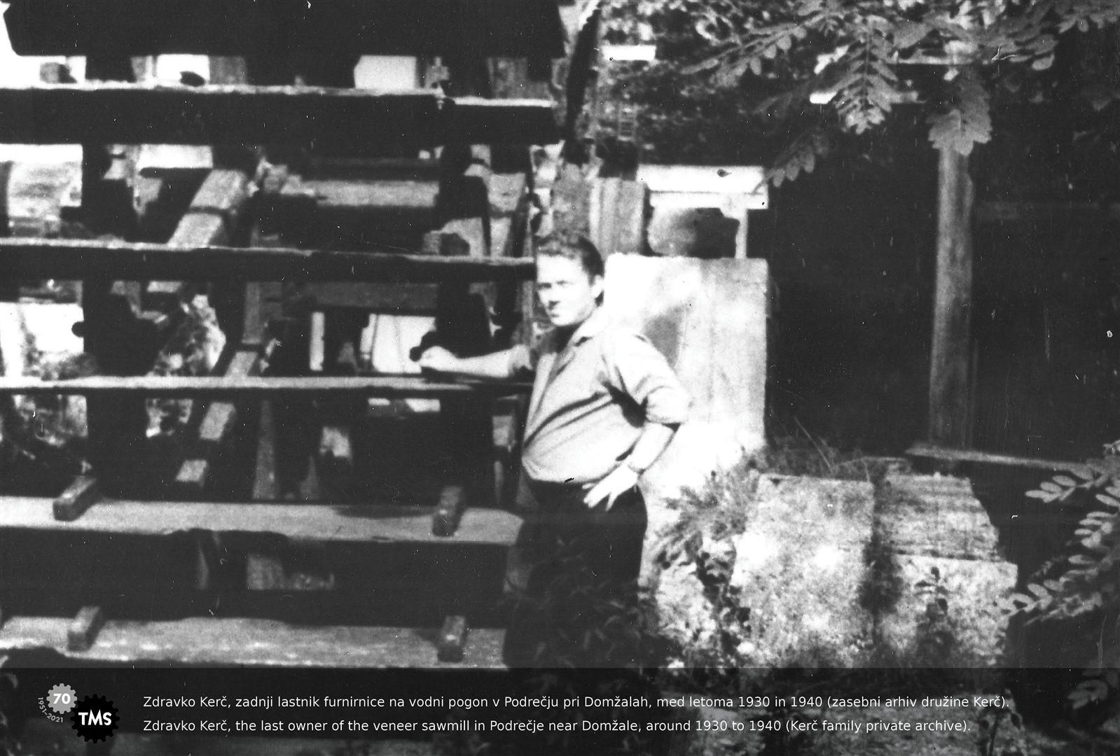 Zdravko Kerč, zadnji lastnik furnirnice na vodni pogon