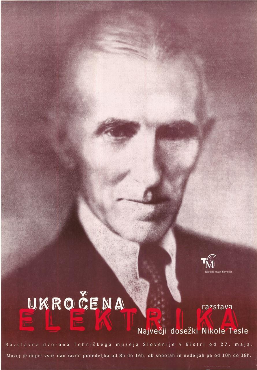"""Plakat """"Ukročena elektrika, največji dosežki Nikole Tesle"""", 1997"""