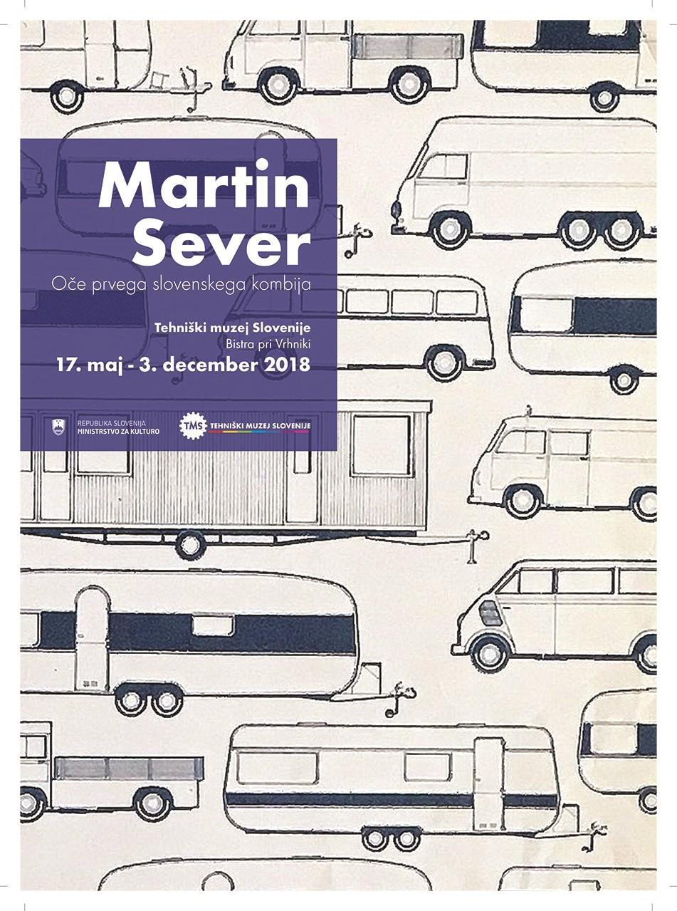 """Plakat """"Martin Sever, Oče prvega slovenskega kombija"""", 2018"""